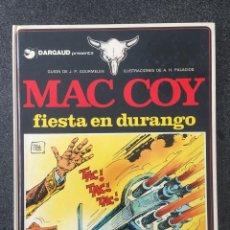 Cómics: FIESTA EN DURANGO - MAC COY Nº 10 - 1ª EDICIÓN - GRIJALBO / DARGAUD - 1983 - ¡MUY BUEN ESTADO!. Lote 229675485