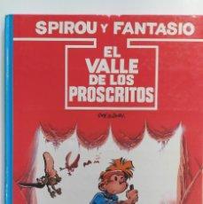 Cómics: SPIROU Y FANTASIO EL VALLE DE LOS PROSCRITOS ED. JUNIOR GRIJALBO 1991. Lote 229687220