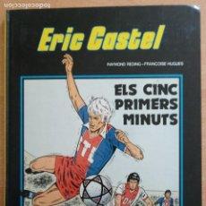 Cómics: ERIC CASTEL Nº 9 - ELS CINC PRIMERS MINUTS - JUNIOR 1985 - CATALÀ. Lote 230202705