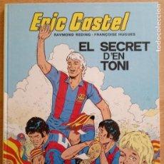 Comics : ERIC CASTEL Nº 6 - EL SECRET D'EN TONI - JUNIOR 1984 - CATALÀ. Lote 230204240