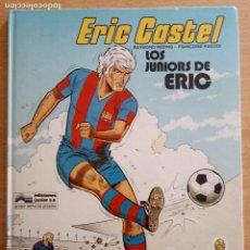 Cómics: ERIC CASTEL Nº 1 - LOS JUNIORS DE ERIC - JUNIOR 1979. Lote 230205180