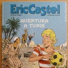 Comics: ERIC CASTEL Nº 13 - AVENTURA A TUNIS - JUNIOR 1989 - CATALÀ. Lote 230205860