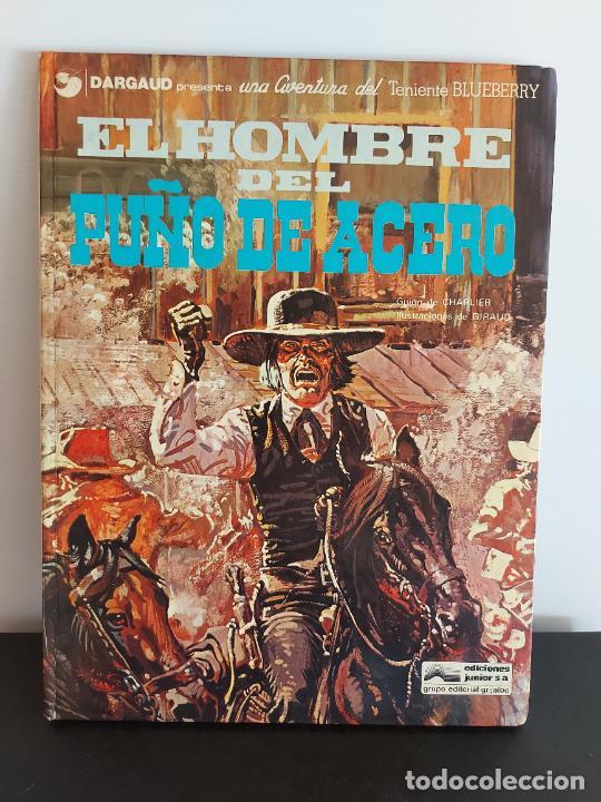 DARGAUD PRESENTA / EL HOMBRE DEL PUÑO DE ACERO / EDICIONES JUNIOR-1978 / TAPA DURA (Tebeos y Comics - Grijalbo - Blueberry)