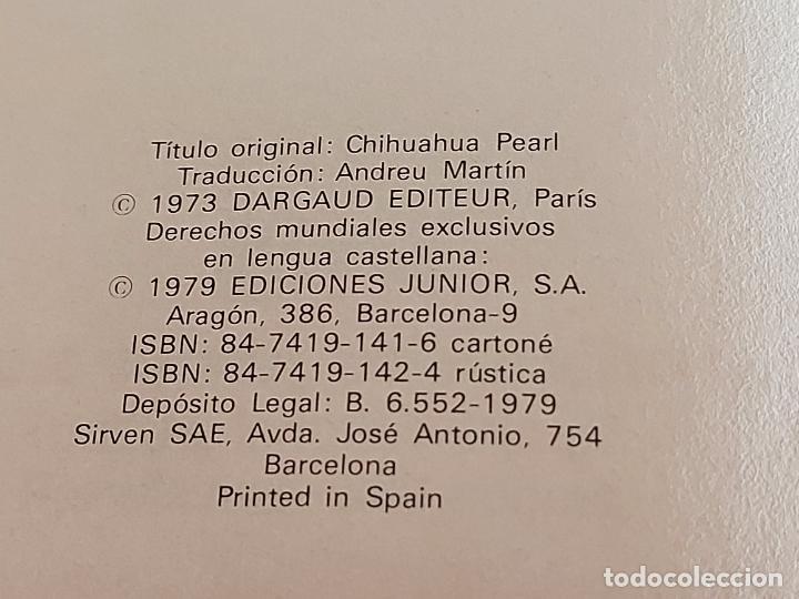 Cómics: DARGAUD PRESENTA / CHIHUAHUA PEARL / EDICIONES JUNIOR-1979 / TAPA DURA - Foto 2 - 230365255