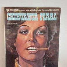 Cómics: DARGAUD PRESENTA / CHIHUAHUA PEARL / EDICIONES JUNIOR-1979 / TAPA DURA. Lote 230365255