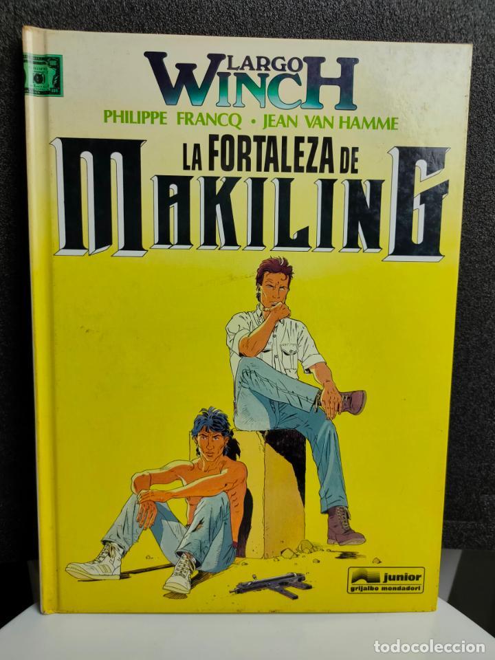 LARGO WINCH - Nº 7 - LA FORTALEZA DE MAKILING - FRANCQ, VAN HAMME - GRIJALBO - TAPA DURA (Tebeos y Comics - Grijalbo - Largo Winch)