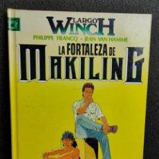 Cómics: LARGO WINCH - Nº 7 - LA FORTALEZA DE MAKILING - FRANCQ, VAN HAMME - GRIJALBO - TAPA DURA. Lote 231209845