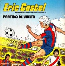 """Comics : COMIC ERIC CASTEL EDICIÓN AÑOS 80 NUMERO 2 """"PARTIDO DE VUELTA"""" CASTELLANO. Lote 231536685"""