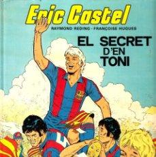 """Comics : COMIC ERIC CASTEL EDICIÓN AÑOS 80 NUMERO 6 """"EL SECRET D'EN TONI"""" CATALÁN. Lote 231538540"""