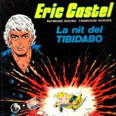 """Comics : COMIC ERIC CASTEL EDICIÓN AÑOS 80 NUMERO 7 """"LA NIT DEL TIBIDABO"""" CATALÁN. Lote 231538970"""
