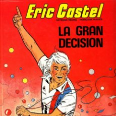 """Comics : COMIC ERIC CASTEL EDICIÓN AÑOS 80 NUMERO 8 """"LA GRAN DECISIÓN"""" CASTELLANO. Lote 231539355"""