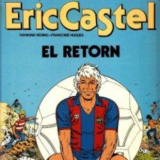 """Cómics: COMIC ERIC CASTEL EDICIÓN AÑOS 80 NUMERO 10 """"EL RETORN"""" CATALÁN. Lote 231539925"""