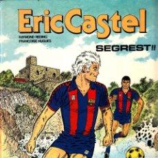 """Cómics: COMIC ERIC CASTEL EDICIÓN AÑOS 80 NUMERO 11 """"SEGREST!"""" CATALÁN. Lote 231540170"""