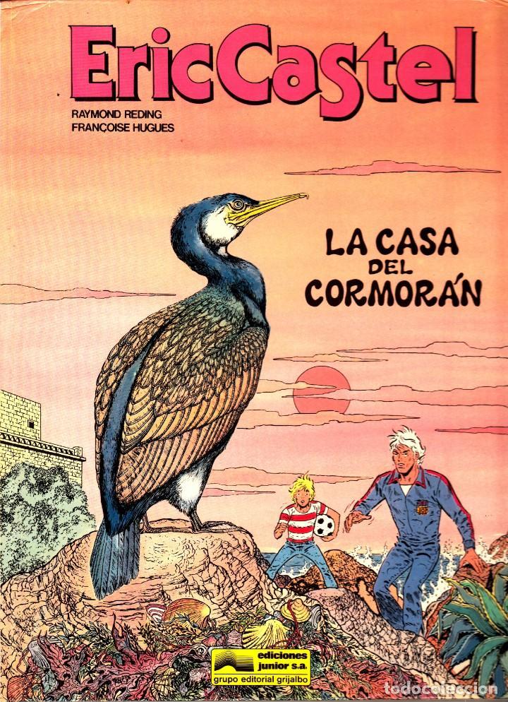 """COMIC ERIC CASTEL EDICIÓN AÑOS 80 NUMERO 12 """"LA CASA DEL CORMORÁN"""" CASTELLANO (Tebeos y Comics - Grijalbo - Eric Castel)"""