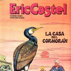 """Cómics: COMIC ERIC CASTEL EDICIÓN AÑOS 80 NUMERO 12 """"LA CASA DEL CORMORÁN"""" CASTELLANO. Lote 231540500"""