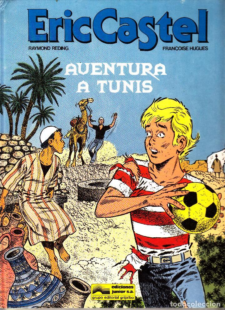 """COMIC ERIC CASTEL EDICIÓN AÑOS 80 NUMERO 13 """"AVENTURA A TUNIS"""" CATALÁN (Tebeos y Comics - Grijalbo - Eric Castel)"""