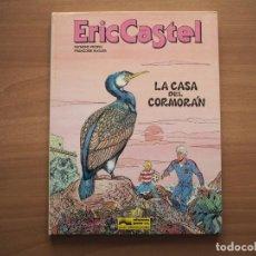 Cómics: ERIC CASTEL Nº 12. LA CASA DEL CORMORÁN - RAYMOND REDING & FRANÇOISE HUGUES. Lote 232992905