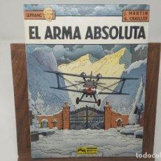 Cómics: LEFRANC Nº 8 EL ARMA ABSOLUTA ( J. MARTIN CHAILLET) JUNIOR GRIJALBO PRIMERA EDICIÓN 1988. Lote 233060160
