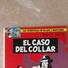 Cómics: LAS AVENTURAS DE BLAKE Y MORTIMER N°7 - EL CASO DEL COLLAR. Lote 233359440