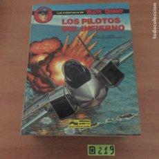 Cómics: LOS PILOTOS DEL INFIERNO. Lote 234133560