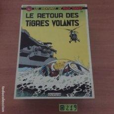 Cómics: LE RETOUR DES TIGRES VOLANTS. Lote 234133765