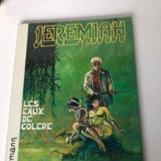 Cómics: JEREMIAH - LES EAUX DE COLERE. Lote 234303345