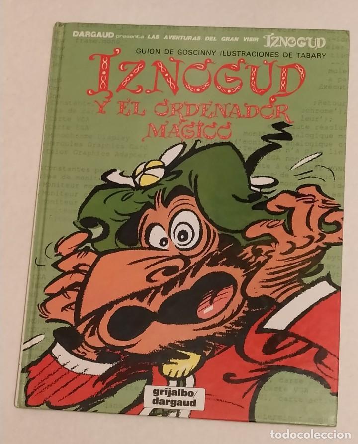 GRAN VISIR IZNOGOUD - IZNOGUD Y EL ORDENADOR MAGICO - GRIJALBO 1992 (Tebeos y Comics - Grijalbo - Iznogoud)