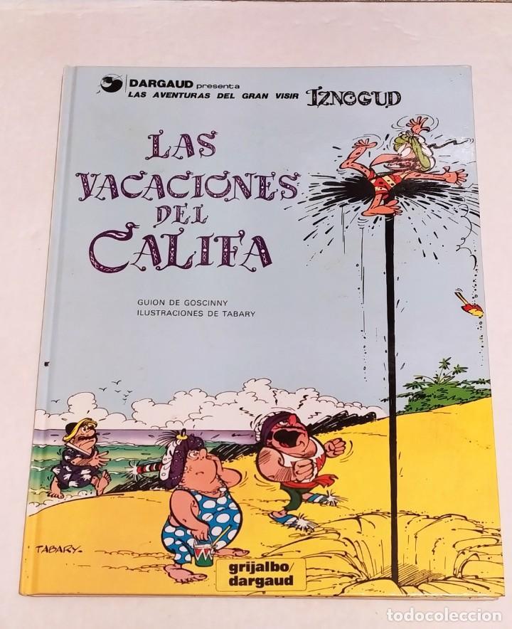 GRAN VISIR IZNOGOUD - LAS VACACIONES DEL CALIFA - GRIJALBO 1991 (Tebeos y Comics - Grijalbo - Iznogoud)