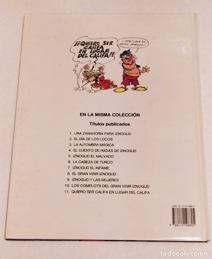 Cómics: GRAN VISIR IZNOGOUD - QUIERO SER CALIFA EN LUGAR DEL CALIFA - GRIJALBO 1991 - Foto 3 - 234383980