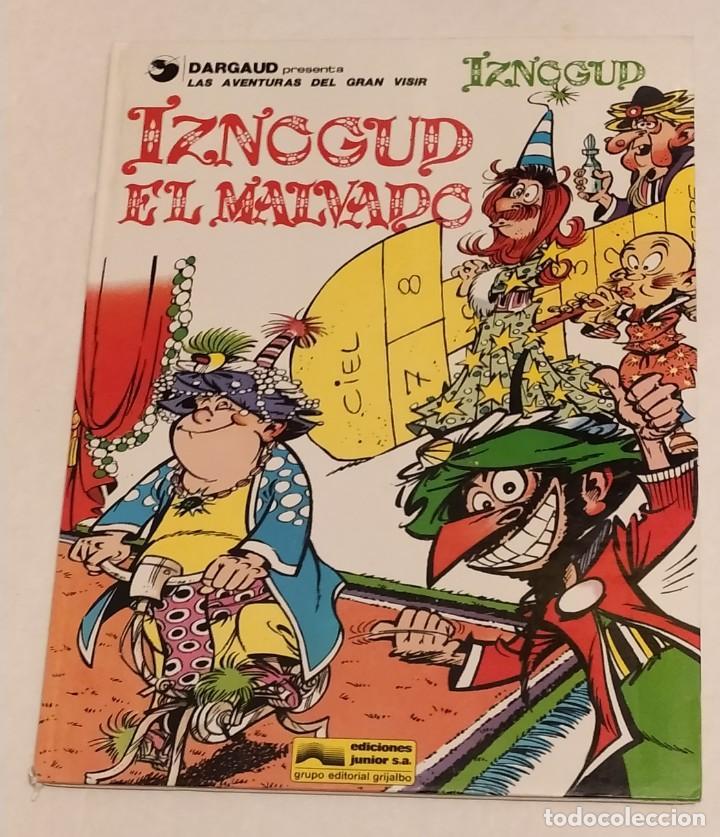 GRAN VISIR IZNOGOUD - 5. IZNOGUD EL MALVADO - GRIJALBO 1979 (Tebeos y Comics - Grijalbo - Iznogoud)