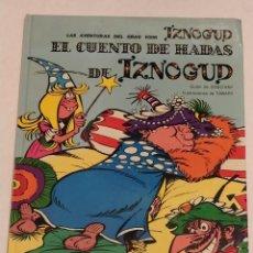 Cómics: GRAN VISIR IZNOGOUD - 4. EL CUENTO DE HADAS DE IZNOGUD - GRIJALBO 1990. Lote 234387345