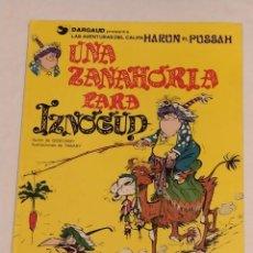 Cómics: GRAN VISIR IZNOGOUD - 1. UNA ZANAHORIA PARA IZNOGUD - GRIJALBO 1990. Lote 234387850