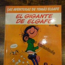 Cómics: LAS AVENTURAS DE TOMAS ELGAFE. EL GIGANTE DEL ELGAFE. GRIJALBO. Lote 234708865
