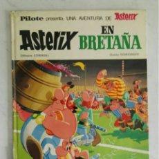 Cómics: ASTÉRIX EN BRETAÑA EDICIÓN 1970 BRUGUERA UDERZO. Lote 236053490