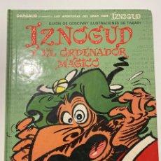 Cómics: IZNOGUD Y EL ORDENADOR MÁGICO. GUIÓN DE GOSCINNY. EDITORIAL GRIJALBO - DARGAUD.. Lote 236224870