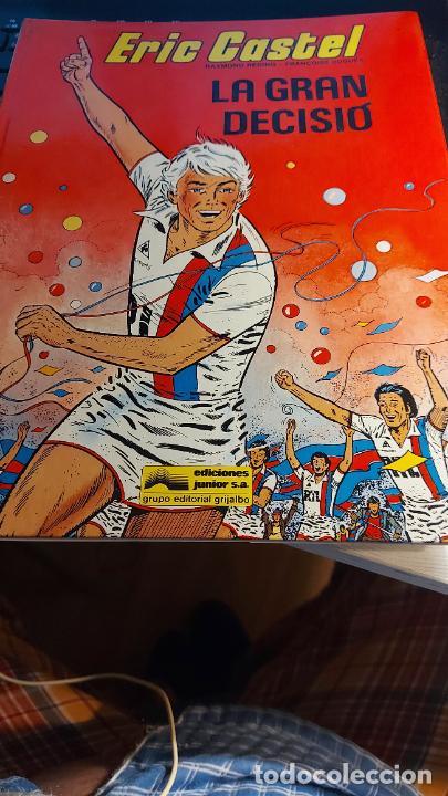 ERIC CASTEL LA GRAN DECISIO (Tebeos y Comics - Grijalbo - Eric Castel)