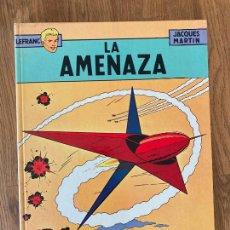 Comics: LEFRANC / LA AMENAZA 1 - JACQUES MARTIN - GRIJALBO - TAPA DURA - GCH. Lote 237456945