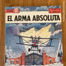 Comics: LEFRANC / EL ARMA ABSOLUTA 8 - JACQUES MARTIN - GRIJALBO - TAPA DURA - GCH. Lote 237460120