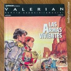 Cómics: VALERIAN AGENTE ESPACIO-TEMPORAL 14 - LAS ARMAS VIVIENTES - GRIJALBO - TAPA DURA - GCH. Lote 237468485