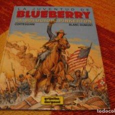 Comics: LA JUVENTUD DE BLUEBERRY 37 SOLUCIÓN PINKERTON CORTEGGIANI DARGAUD BLANC-DUMONT TAPA DURA. Lote 238422520