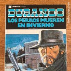 Cómics: DURANGO 1 - LOS PERROS MUEREN EN INVIERNO - GRIJALBO - TAPA DURA - GCH. Lote 238557135