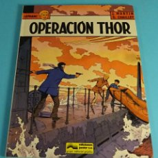 Cómics: OPERACIÓN THOR. LEFRANC Nº 6. CÓMIC DE J. MARTIN & G. CHAILLET. GRIJALBO 1987. Lote 238916460