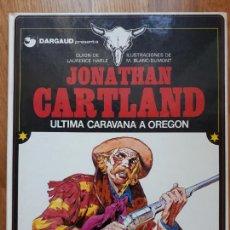 Cómics: JONATHAN CARTLAND. Nº 1 ÚLTIMA CARAVANA A OREGON. Lote 240161335
