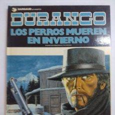 Cómics: DURANGO Nº1/LOS PERROS MUEREN EN INVIERNO/GRIJALBO.. Lote 240487905