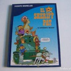 Cómics: EDICIONES B VICTOR SEGRELLES EL SHERIFF PAT 1 EL EXPEDIENTE MOJADO. Lote 242465200