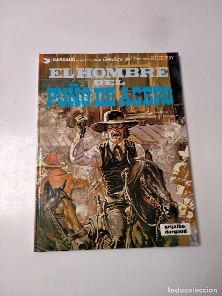 EL TENIENTE BLUEBERRY NÚMERO 4 EL HOMBRE DEL PUÑO DE ACERO GRIJALBO-DARGAUD 1978 (Tebeos y Comics - Grijalbo - Blueberry)