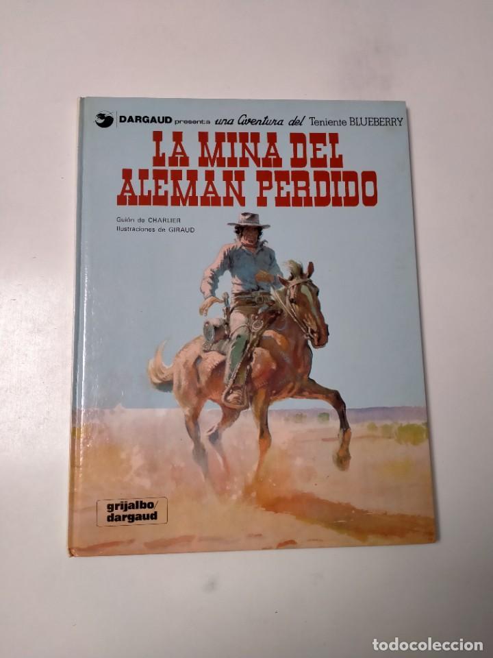 EL TENIENTE BLUEBERRY NÚMERO 1 LA MINA DEL ALEMÁN PERDIDO GRIJALBO-DARGAUD 1981 (Tebeos y Comics - Grijalbo - Blueberry)