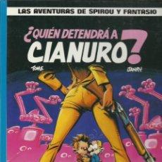 Cómics: LAS AVENTURAS DE SPIROU Y FANTASIO 21: ¿QUIEN DETENDRÁ A CIANURO?, 1989, JUNIOR, MUY BUEN ESTADO. Lote 242984200