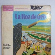 Cómics: ASTERIX/LA HOZ DE ORO/COLECCION PILOTO MOLINO AÑOS 60.. Lote 243880755