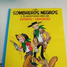 Cómics: X SPIROU Y FANTASIO 31. LOS SOMBREROS NEGROS Y 3 AVENTURAS MAS DE SPIROU Y FANTASIO (GRIJALBO). Lote 244021285